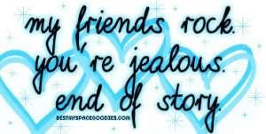 my friends rock